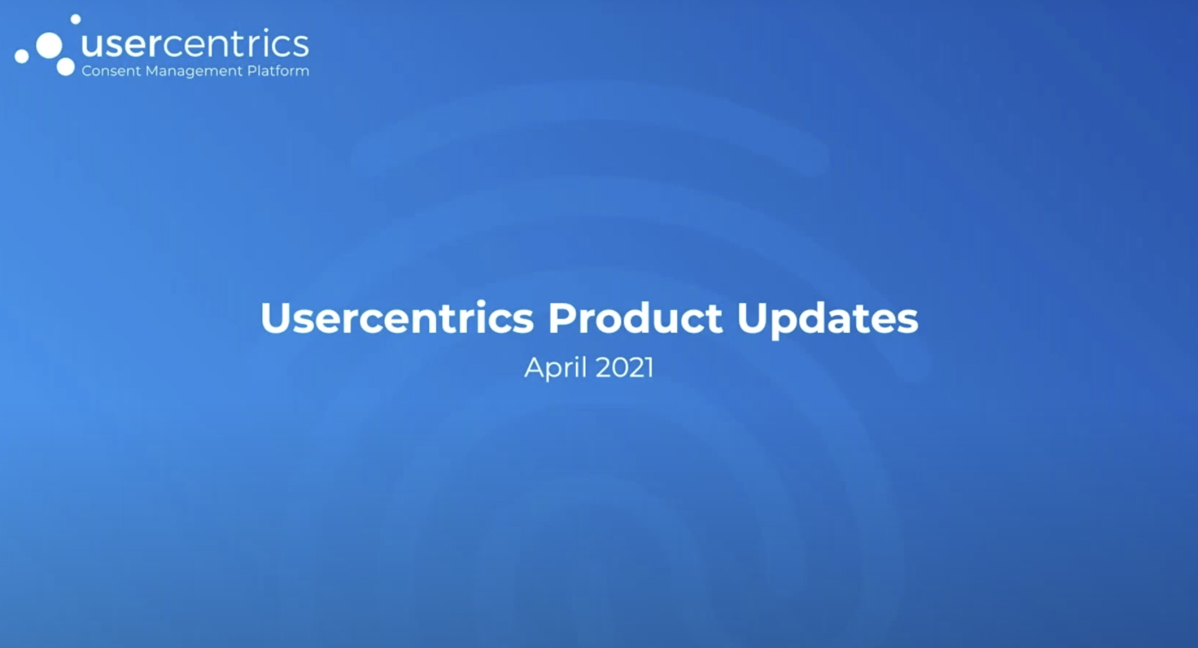 April 2021 Monthly Product Updates